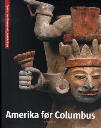 Amerika før Columbus = Förcolumbisk konst = Præcolumbiansk kunst = Esikolumbiaaninen taide