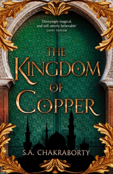 Kingdom of Copper, The. The Daevabad Trilogy 2