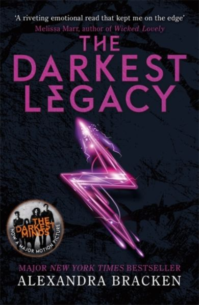 The Darkest Legacy. A Darkest Minds Novel 4