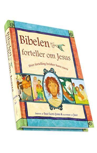 Bibelen forteller om Jesus