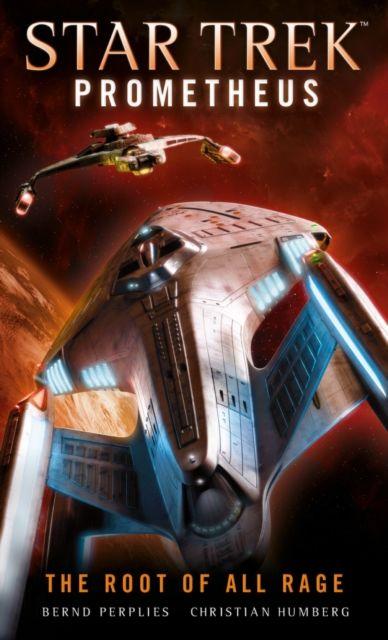 Star Trek Prometheus - The Root of All Rage