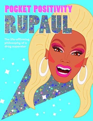 Pocket Positivity: RuPaul