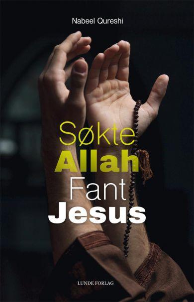 Søkte Allah, fant Jesus