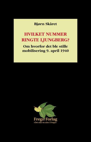 Hvilket nummer ringte Ljungberg?