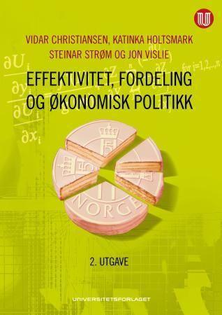 Effektivitet, fordeling og økonomisk politikk