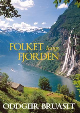Folket langs fjorden
