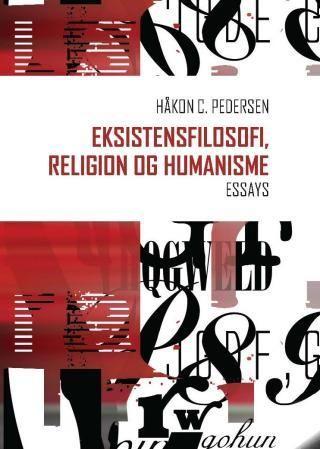 Eksistensfilosofi, religion og humanisme