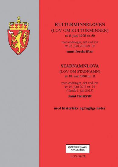 Kulturminneloven ; Stadnamnloven : (lov om stadnamn) av 18. mai 1990 nr. 11 : med endringer, sist ve