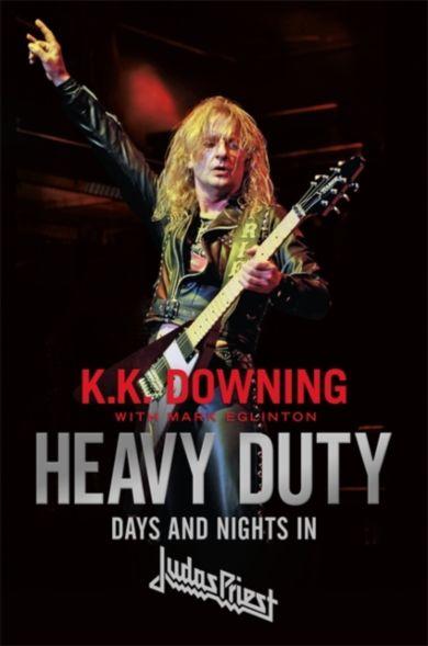 Heavy Duty. Days and Nights in Judas Priest