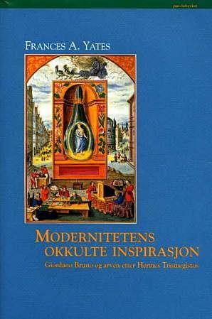 Modernitetens okkulte inspirasjon