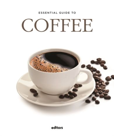 Essential Guide To Coffee