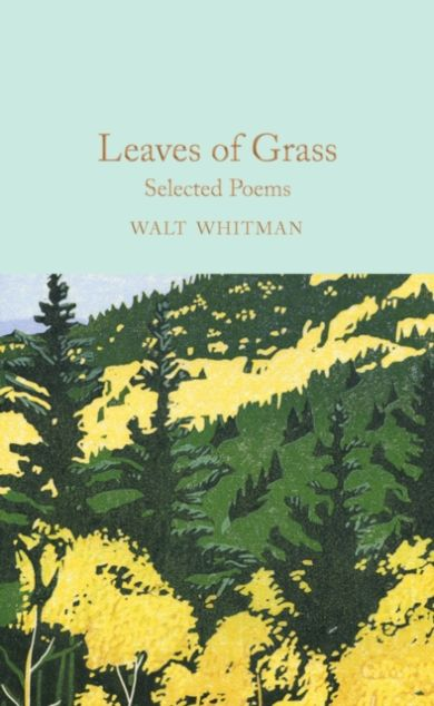 Leaves of Grass. Selected Poems