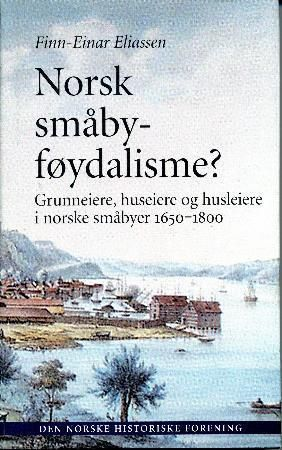 Norsk småbyføydalisme?