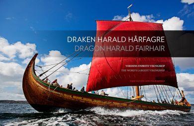 Draken Harald Hårfagre = Dragon Harald Fairhair : the word's largest viking ship