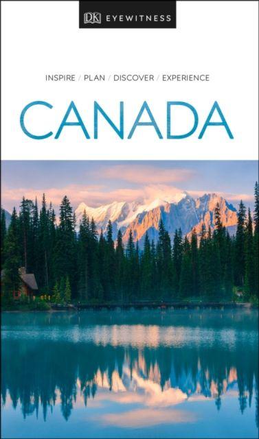 Canada DK Eyewitness Travel Guide