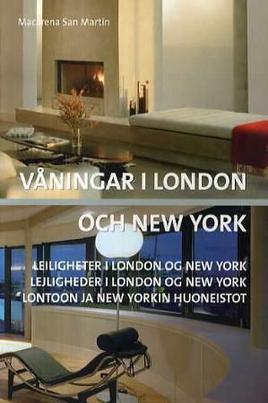 Våningar i London och New York = Leiligheter i London og New York = Lejligheder i London og New York