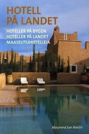 Hotell på landet = Hoteller på bygda = Hoteller på landet = Maaseutuhotelleja
