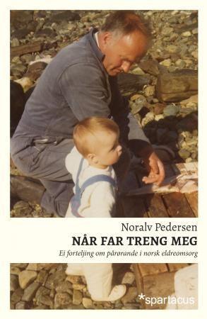 Når far treng meg