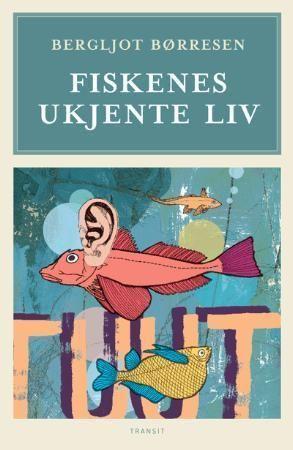 Fiskenes ukjente liv