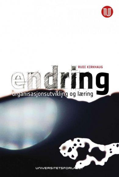 Endring, organisasjonsutvikling og læring