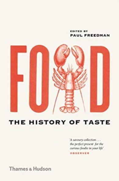 Food. The History of Taste