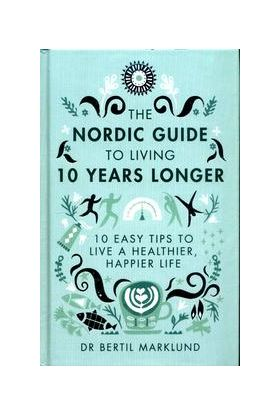 Nordic Guide to Living 10 Years Longer, The