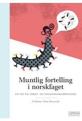 Muntlig fortelling i norskfaget