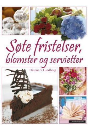 Søte fristelser, blomster og servietter