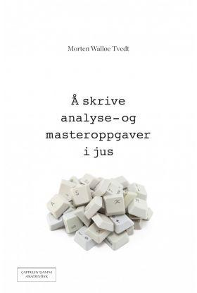 Å skrive analyse- og masteroppgaver i jus
