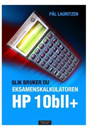 Slik bruker du eksamenskalkulatoren HP 10bll+