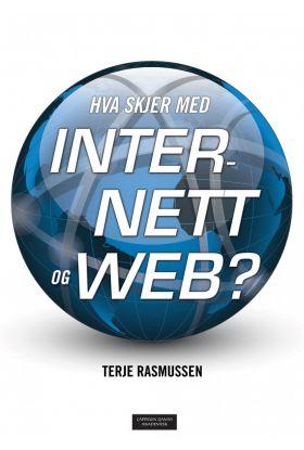 Hva skjer med Internett og web?