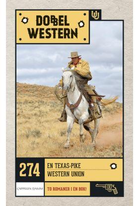 En Texas-pike ; Western Union
