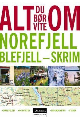 Alt du bør vite om Norefjell - Blefjell - Skrim