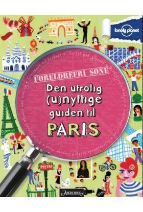 Den utrolig (u)nyttige guiden til Paris