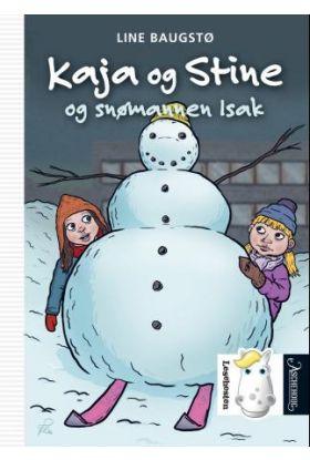 Kaja og Stine og snømannen Isak