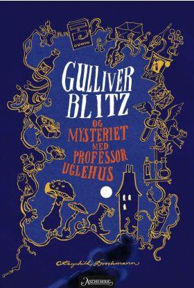 Gulliver Blitz og mysteriet med professor Uglehus