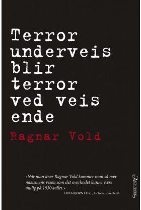Terror underveis blir terror ved veis ende