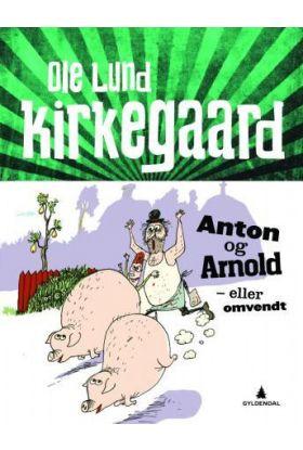 Anton og Arnold - eller omvendt