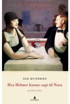 Hva Helmer kunne sagt til Nora