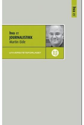Hva er journalistikk