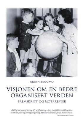 Visjonen om en bedre organisert verden