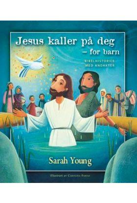 Jesus kaller på deg - for barn