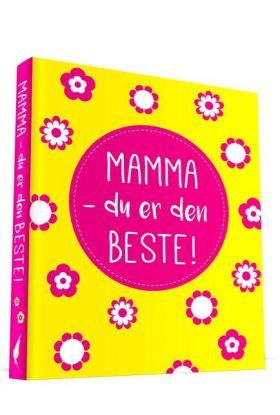 Mamma - du er den beste!