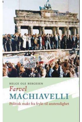 Farvel Machiavelli