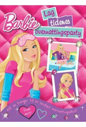 Barbie. Lag tidenes overnattingsparty. Alt du tren
