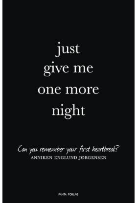 Just give me one more night