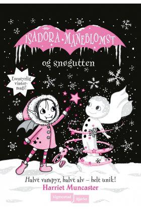 Isadora Måneblomst og snøgutten