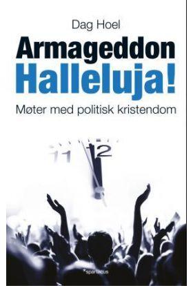 Armageddon halleluja!
