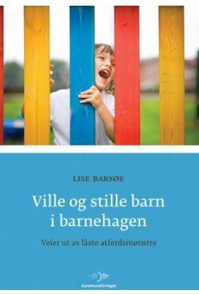Ville og stille barn i barnehagen