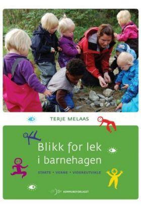 Blikk for lek i barnehagen